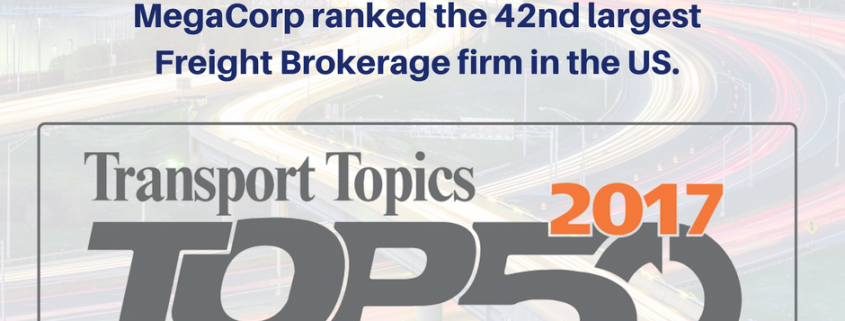 MegaCorp ranked the 42nd largest Freight Brokerage firm in the US.