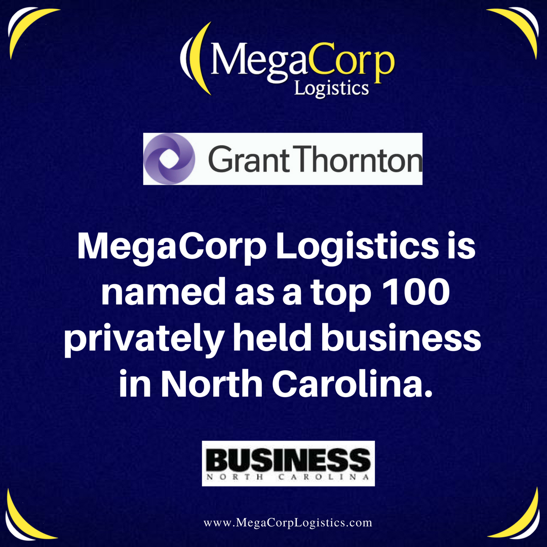 MegaCorp Logistics is named as a top 100 privately held business in North Carolina. Grant Thornton and Business NC logos.