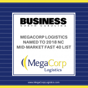 MegaCorp Logistics names to 2018 North Carolina Mid-Market Fast 40 List